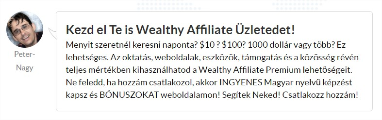 Kezd el Te is Wealthy Affiliate Üzletedet!